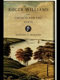 Roger Williams: The Church and the State