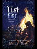 The Test of Fire: A Sword and Sorcery Novel from the Lands of Hope