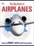 The Big Book of Airplanes