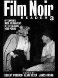 Film Noir Reader 3: Interviews with Filmmakers of the Classic Noir Period