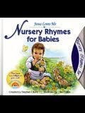 Nursery Rhymes for Babies: Book and CD (Jesus Loves Me)