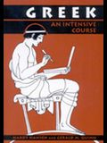 Greek: An Intensive Course, 2nd Revised Edition