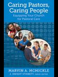 Caring Pastors, Caring People: Equipping Your Church for Pastoral Care