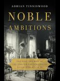 Noble Ambitions: The Fall and Rise of the English Country House After World War II