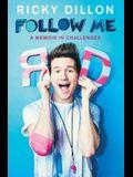 Follow Me: A Memoir in Challenges