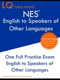NES English to Speakers of Other Languages: One Full Practice Exam - Free Online Tutoring - Updated Exam Questions