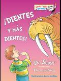 ¡dientes Y Más Dientes! (the Tooth Book Spanish Edition)