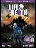 Life and Beath