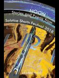 Noon: Stories and Poems from Solstice Shorts Festival 2018