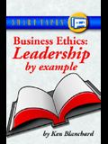 Business Ethics: Leadership by Example
