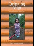 Drinking Milk: The Authorized King James Version
