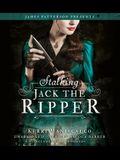 Stalking Jack the Ripper Lib/E