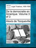 de La Democratie En Amerique. Volume 3 of 3