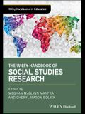 The Wiley Handbook of Social Studies Research