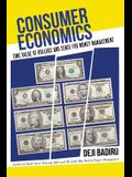 Consumer Economics: Time Value of Dollars and Sense for Money Management