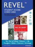Revel for Out of Many: A History of the American People, Volume 1 -- Access Card