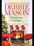 Mistletoe Cottage: Includes a Bonus Story