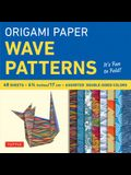 Origami Paper - Wave Patterns - 6 3/4 Inch - 48 Sheets: Tuttle Origami Paper: High-Quality Origami Sheets Printed with 8 Different Designs: Instructio