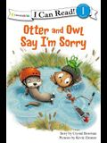 Otter and Owl Say I'm Sorry (I Can Read! / Otter and Owl Series)