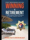 Winning at Retirement (First Responder Edition)