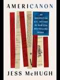 Americanon: An Unexpected U.S. History in Thirteen Bestselling Books