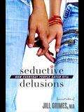 Seductive Delusions: How Everyday People Catch STIs