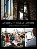 Academic Librarianship, Second Edition