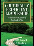 Culturally Proficient Leadership: The Personal Journey Begins Within