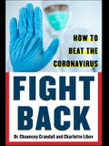Fight Back: Beat the Coronavirus
