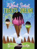 A Neat Sweet Treats Dream