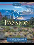 One Holy Passion: A Sacred Journey in Exodus to God's Amazing Love