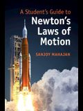 A Student's Guide to Newton's Laws of Motion