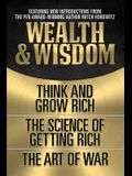 Wealth & Wisdom (Original Classic Edition): Think and Grow Rich, the Science of Getting Rich, the Art of War