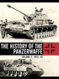 The History of the Panzerwaffe: Volume 2: 1942-45
