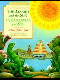 The Lizard and the Sun/La Lagartija y El Sol