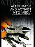 Alternative and Activist New Media