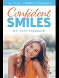 Confident Smiles: Your Guide to Modern Orthodontics