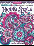 Notebook Doodles Henna Style: Coloring & Activity Book