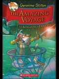The Amazing Voyage (Geronimo Stilton and the Kingdom of Fantasy #3), 3: The Third Adventure in the Kingdom of Fantasy