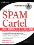 Inside the Spam Cartel: Trade Secrets from the Dark Side