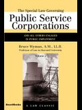 The Special Law Governing Public Service Corporations, Volume 2: And All Others Engaged in Public Employment