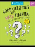 Good Questions for Math Teaching: Why Ask Them and What to Ask, Grades K-5, Second Edition