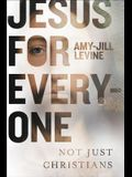 Jesus for Everyone: Not Just Christians