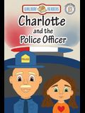 Charlotte and the Police Officer