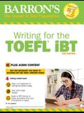 Writing for the TOEFL IBT: With MP3 CD, 6th Edition