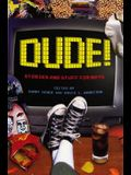 Dude!: Stories and Stuff for Boys
