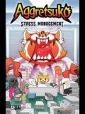 Aggretsuko: Stress Management, Volume 2