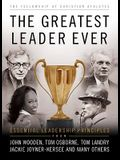 The Greatest Leader Ever: Essential Leadership Principles