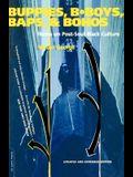 Buppies, B-Boys, Baps, & Bohos: Notes on Post-Soul Black Culture