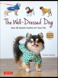The Well Dressed Dog: Sew Stylish Outfits for Your Pet (Includes Pull-Out Patterns)